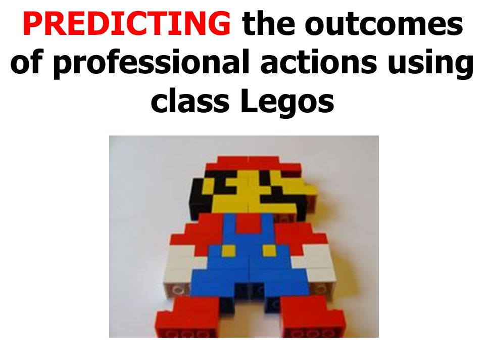 PREDICTING the outcomes of professional actions using class Legos