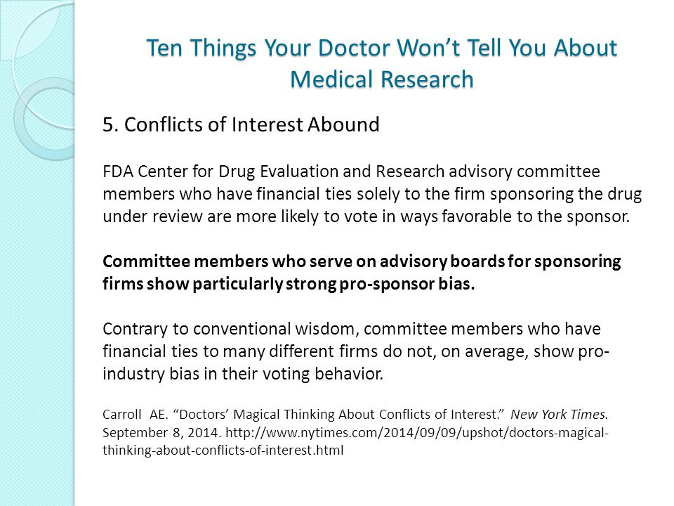 Ten Things Your Doctor Won't Tell You About Medical Research 5.