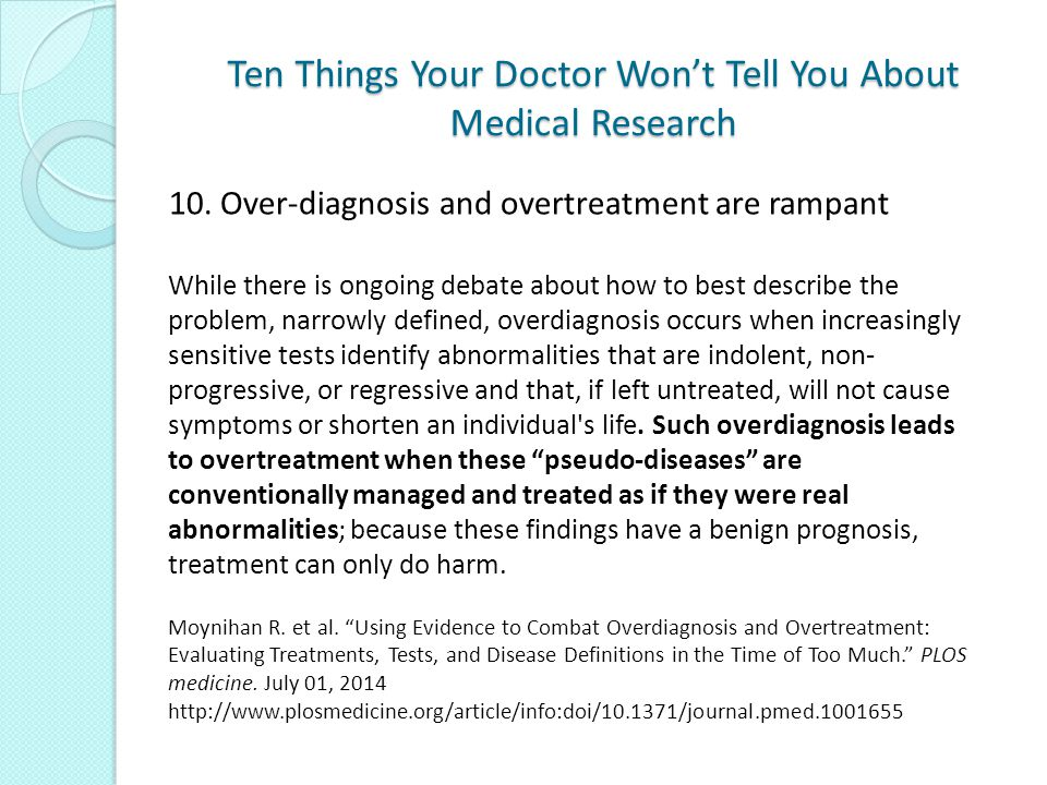 Ten Things Your Doctor Won't Tell You About Medical Research 10.
