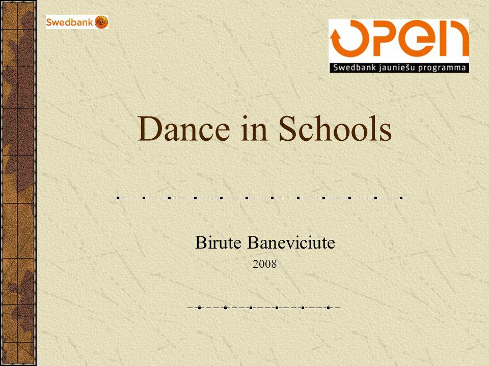 Dance in Schools Birute Baneviciute 2008