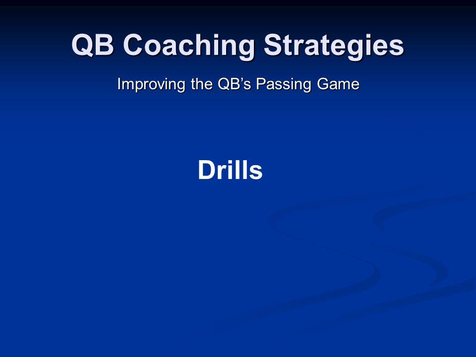 QB Coaching Strategies Improving the QB's Passing Game Drills