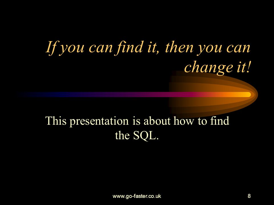 PSFT Tech PUG 10.1.05 www.go-faster.co.uk39 SQR What you code is what you get Search for the SQL in the SQR –And the included SQC files Can also embed string variables in SQL –content of variable dynamically becomes a part of the SQL statement.