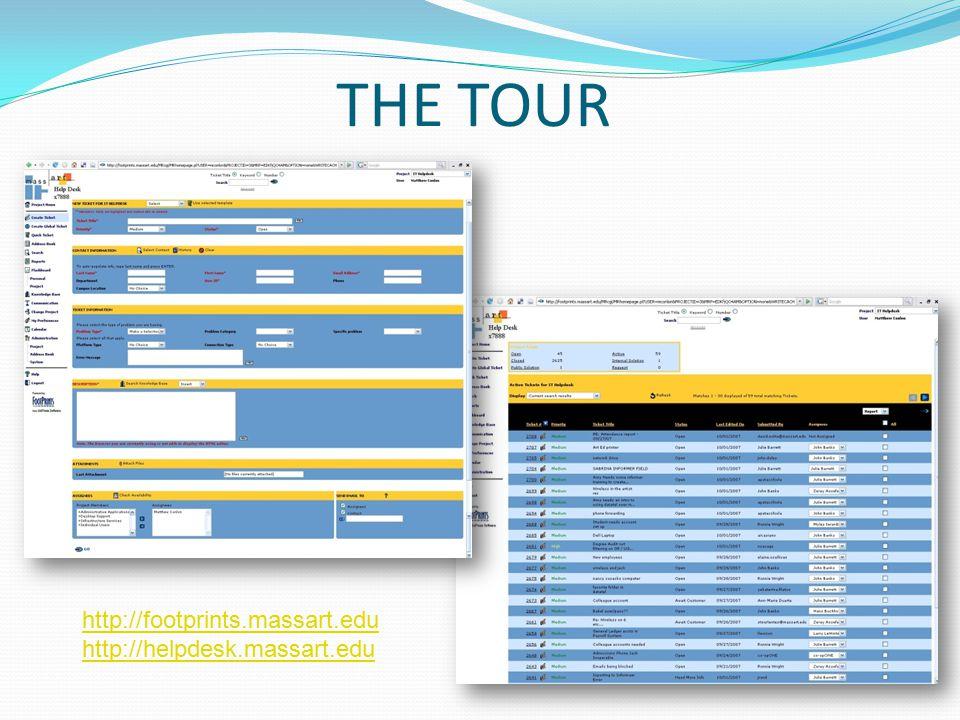 THE TOUR http://footprints.massart.edu http://helpdesk.massart.edu