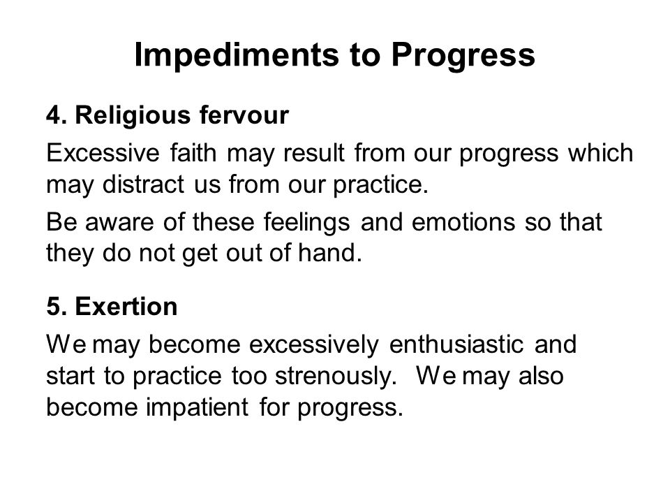 Impediments to Progress 4.