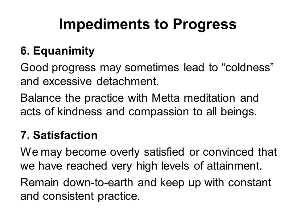 Impediments to Progress 6.