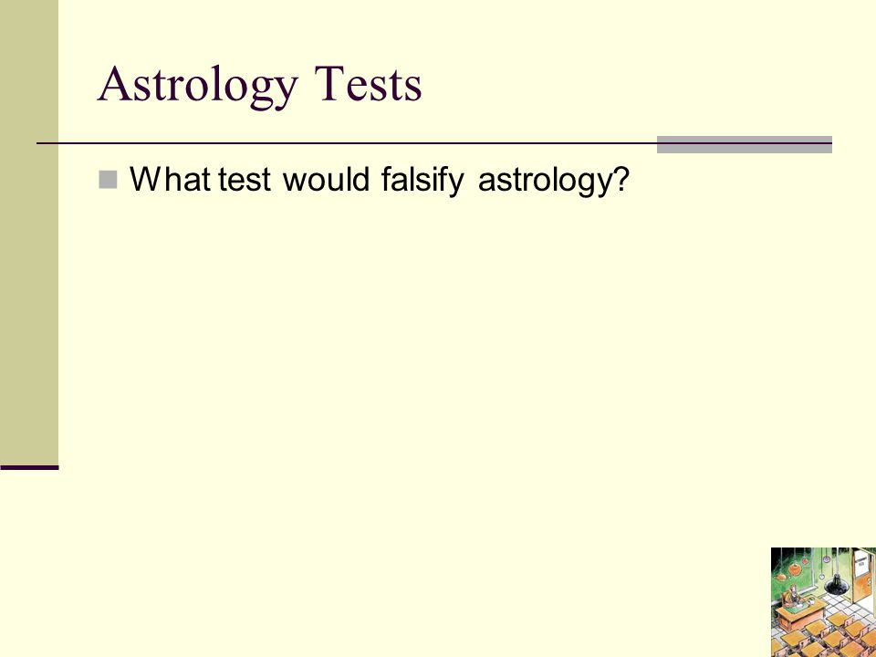 Astrology Tests What test would falsify astrology