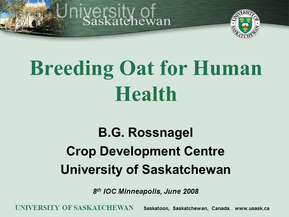 Breeding Oat for Human Health B.G.