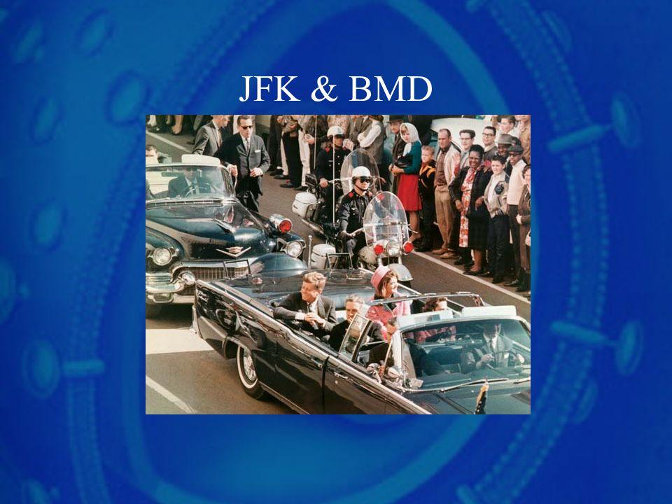 JFK & BMD