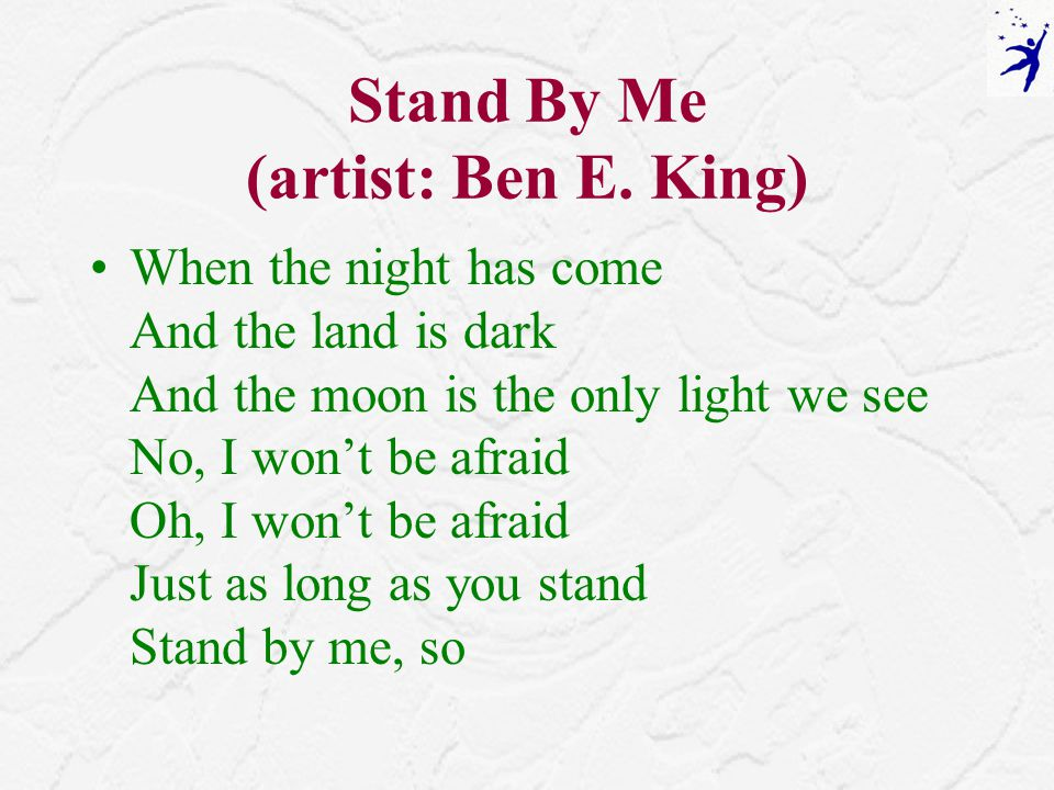 Stand By Me (artist: Ben E.