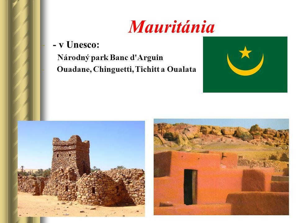 Mauritánia -- v Unesco: Národný park Banc d Arguin - Ouadane, Chinguetti, Tichitt a Oualata
