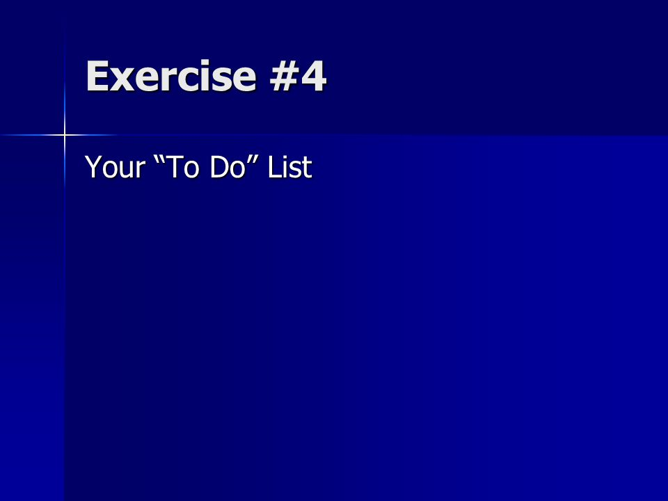"""Exercise #4 Your """"To Do"""" List"""