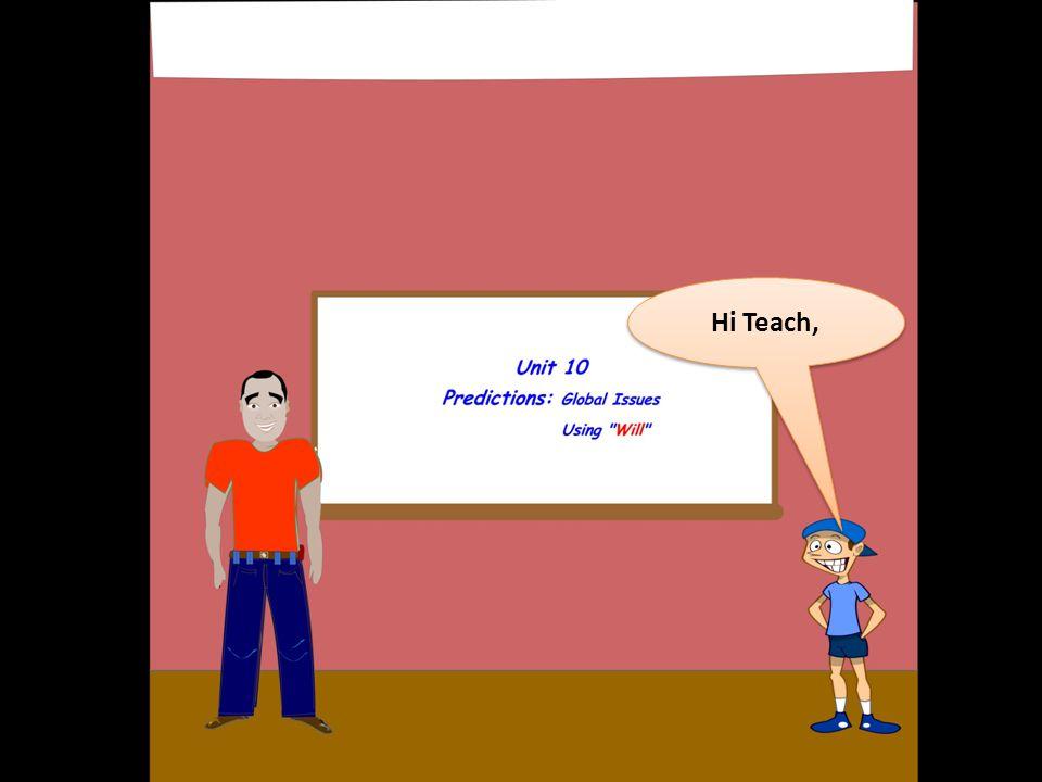 Hi Teach,