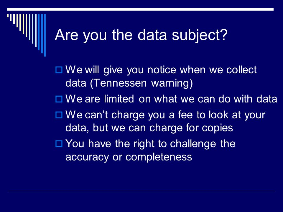 Are you the data subject.