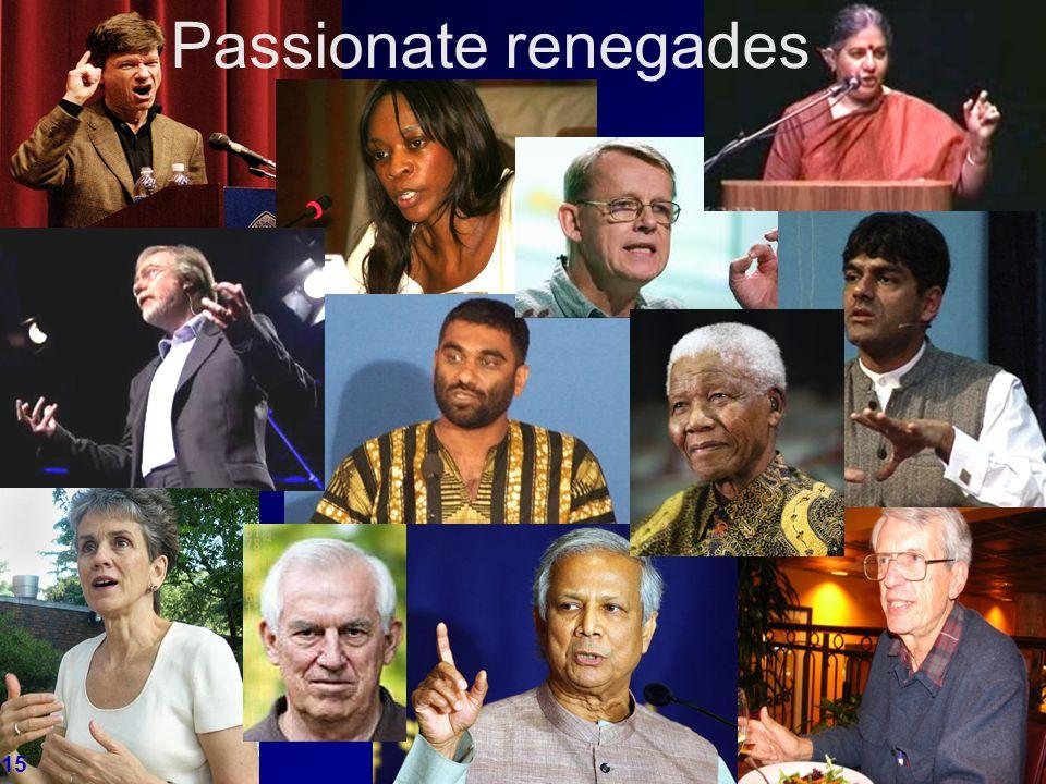 15 Passionate renegades 15