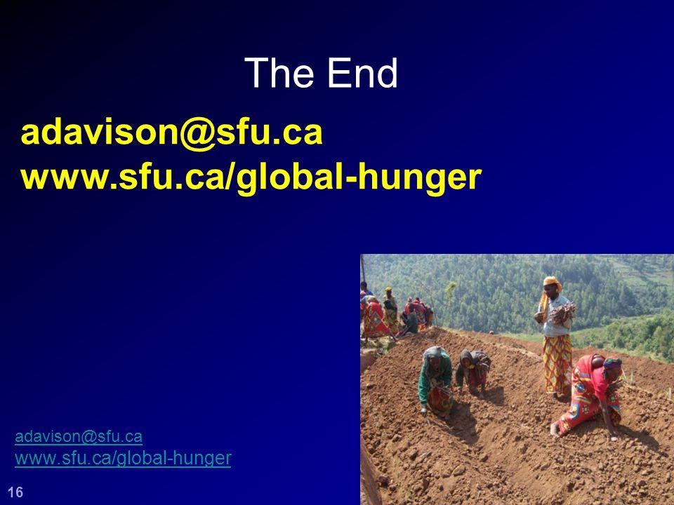 The End 16 adavison@sfu.ca www.sfu.ca/global-hunger adavison@sfu.ca www.sfu.ca/global-hunger 16