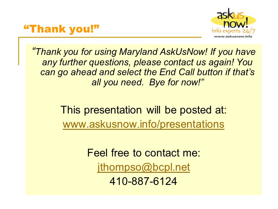 Thank you for using Maryland AskUsNow.