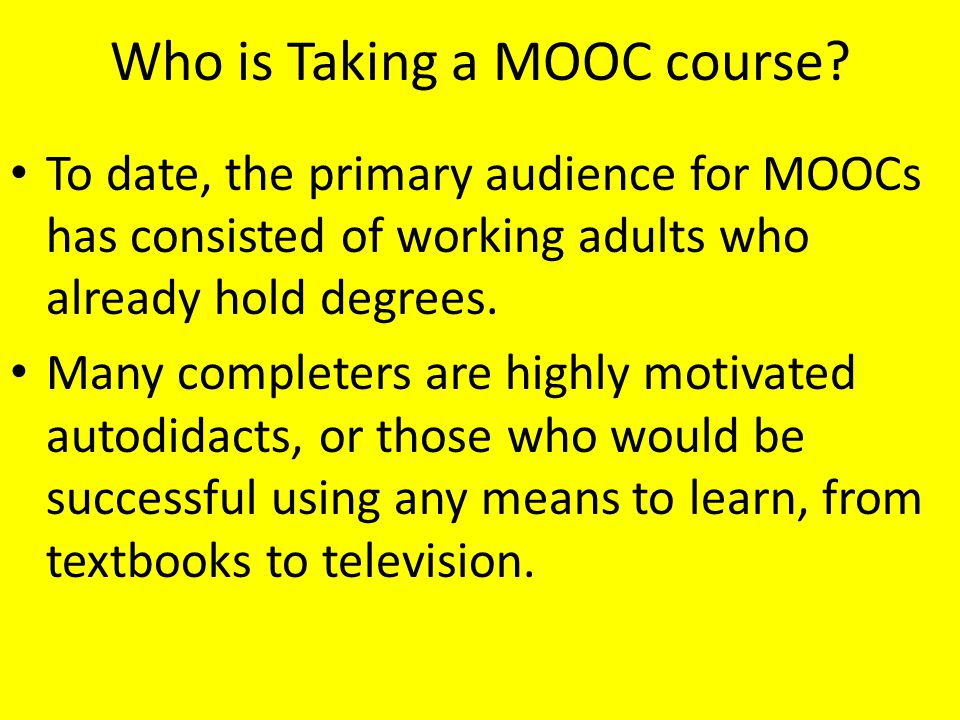 Who is Taking a MOOC course.