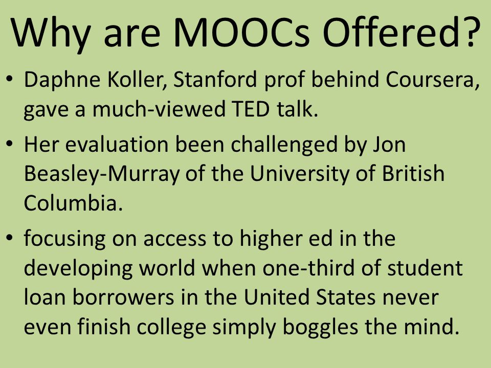 Why are MOOCs Offered? $ Brand