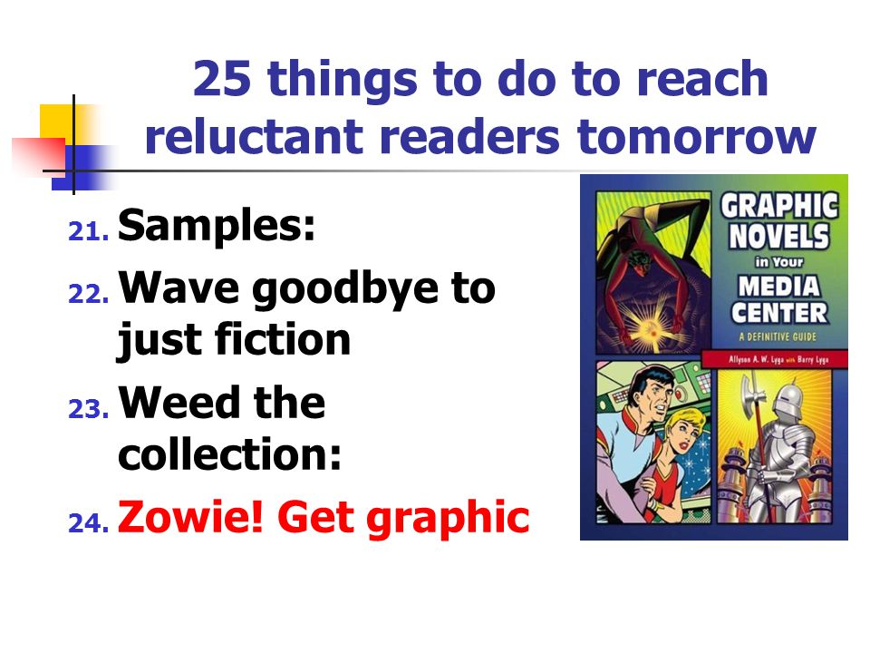 25 things to do to reach reluctant readers tomorrow 17.