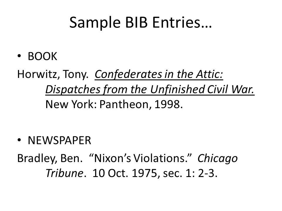 Sample BIB Entries… BOOK Horwitz, Tony.