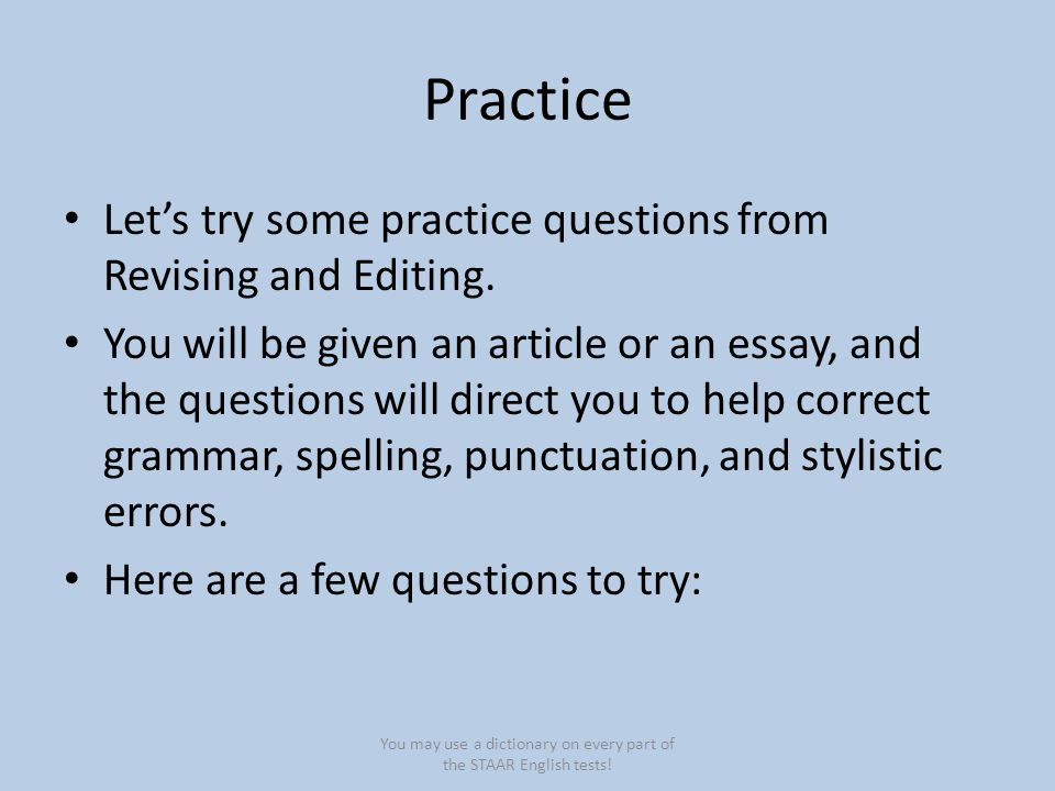 Practice Let's try some practice questions from Revising and Editing.