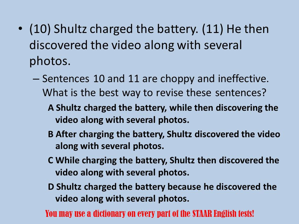 (10) Shultz charged the battery. (11) He then discovered the video along with several photos.