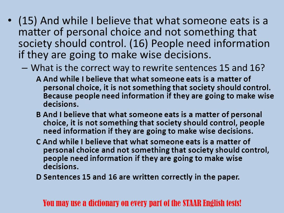 (15) And while I believe that what someone eats is a matter of personal choice and not something that society should control.