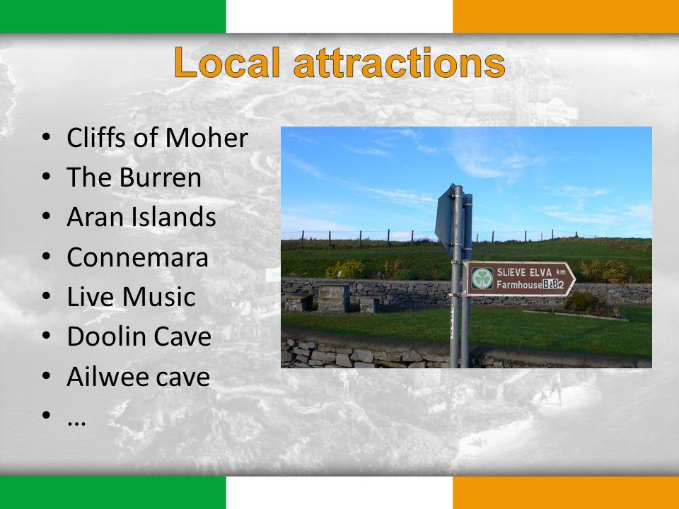 Cliffs of Moher The Burren Aran Islands Connemara Live Music Doolin Cave Ailwee cave …