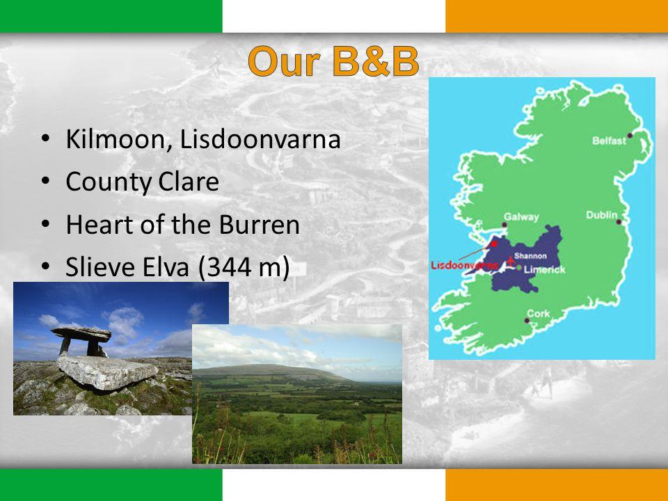 Kilmoon, Lisdoonvarna County Clare Heart of the Burren Slieve Elva (344 m)