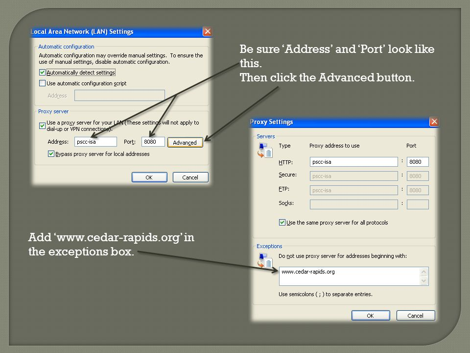 Be sure 'Address' and 'Port' look like this.Then click the Advanced button.