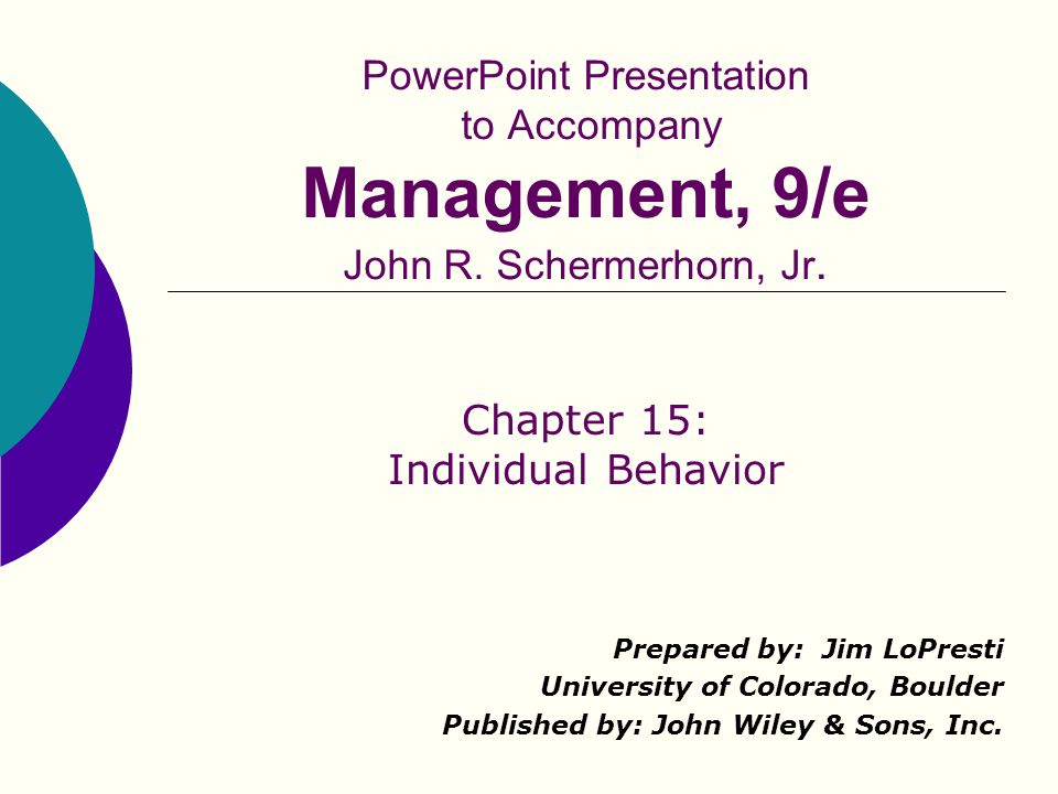 Management 9/e - Chapter 1512 Study Question 2: What should we know about personalities in the workplace.