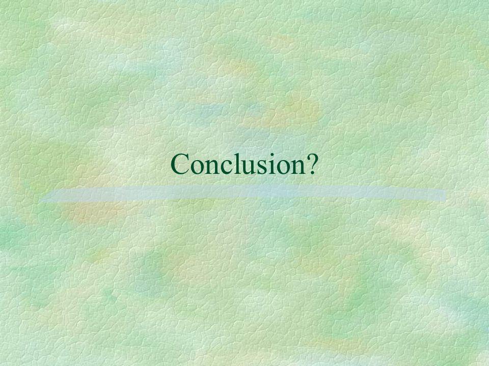 Conclusion?