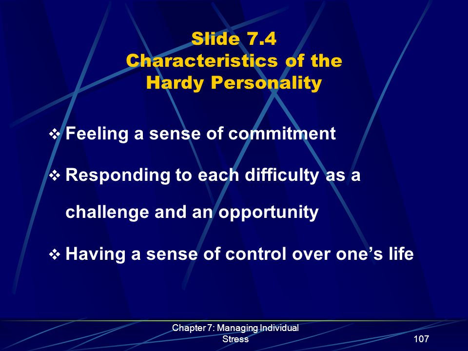 Chapter 7: Managing Individual Stress108 Slide 7.5 Sources of Work Stressors and Experienced Stress Workload Job Conditions Role Conflict and Ambiguity Career Development Interpersonal Relations Aggressive Behavior Conflict Between Work and Other Roles Perceptions Past Experiences Social Support Individual Differences Stress Experienced by the Employee Influenced by the Employee's:Work Stressors