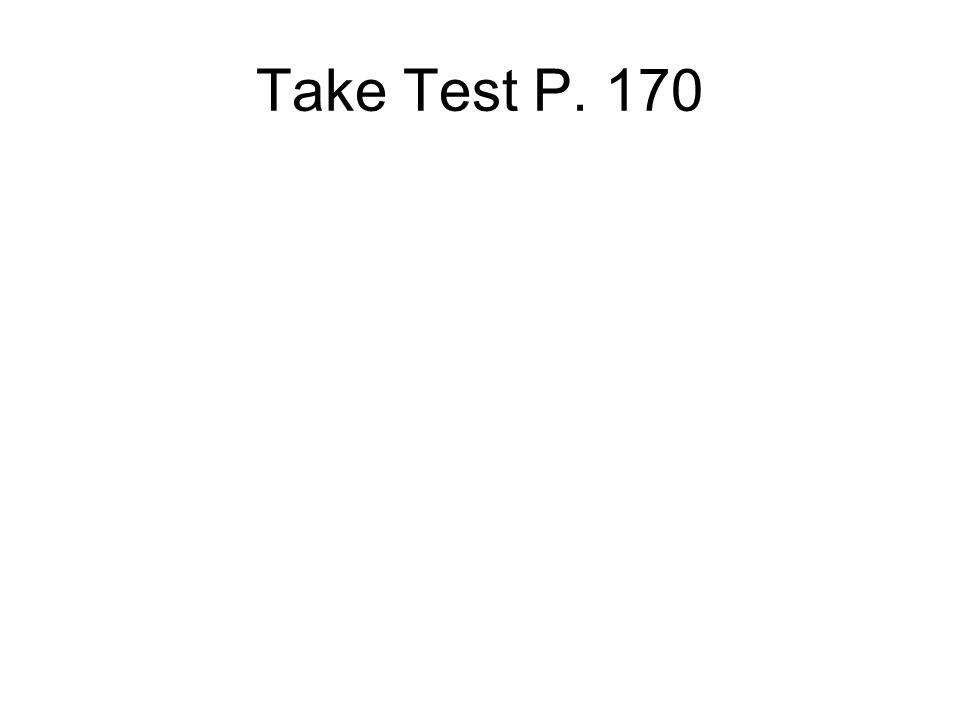 Take Test P. 170