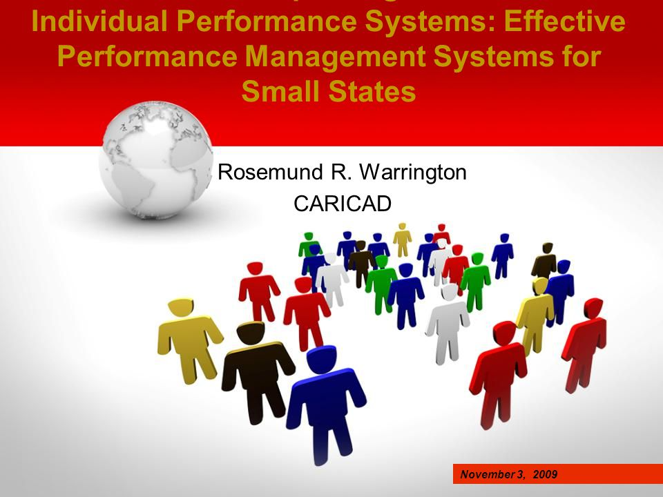 Improving Individual Performance Systems: Effective Performance Management Systems for Small States Rosemund R.