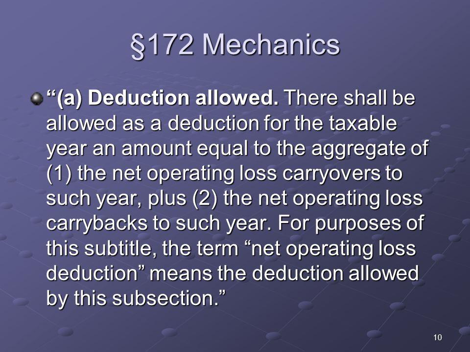 10 §172 Mechanics (a) Deduction allowed.