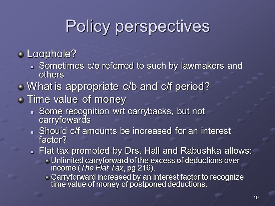 19 Policy perspectives Loophole.