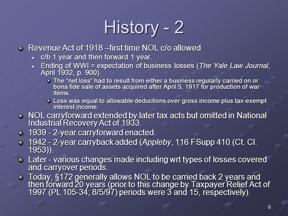 9 §172 Overview Need to calculate the NOL Carry it back 2 years (generally) unless timely elect to forego c/b period (§172(b)(3)) In any year, could have both a c/b and a c/f to that year.