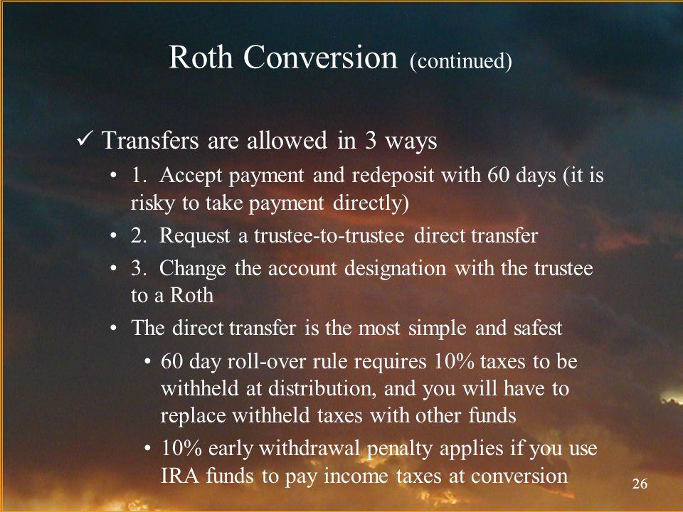 26 Transfers are allowed in 3 ways 1.