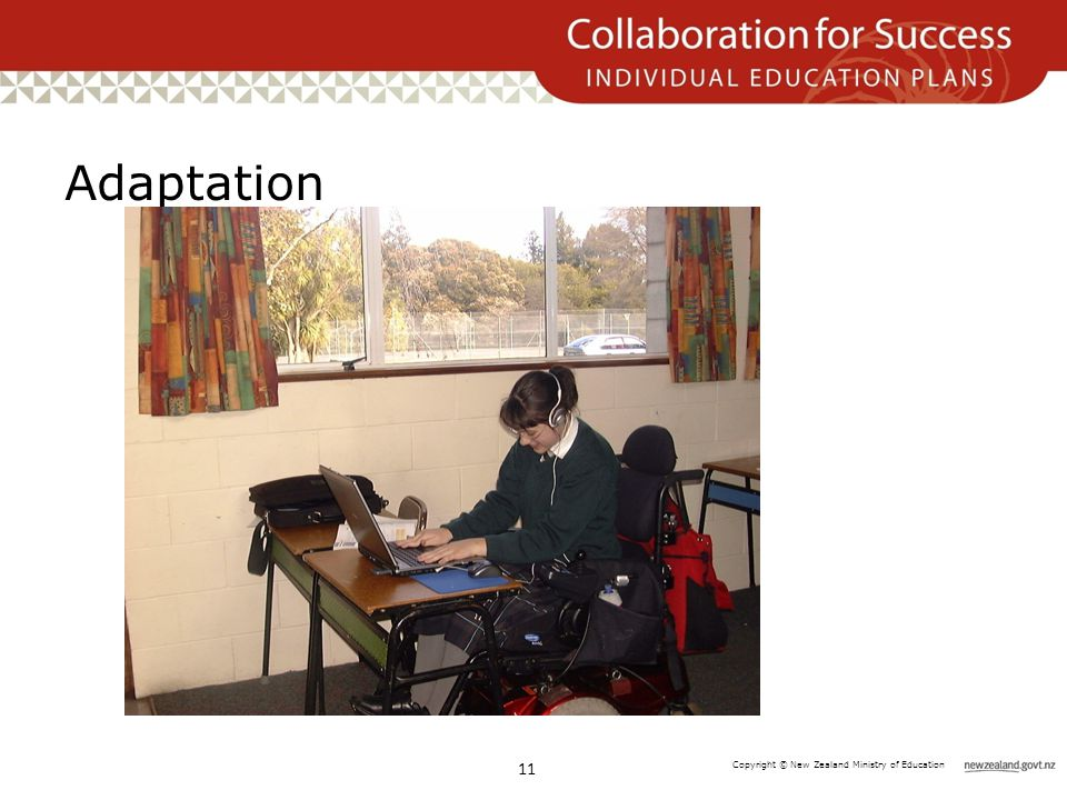 Copyright © New Zealand Ministry of Education Adaptation 11