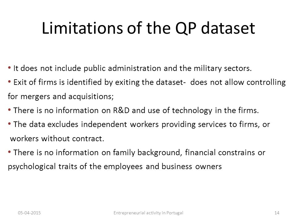 Limitations of the QP dataset It does not include public administration and the military sectors.
