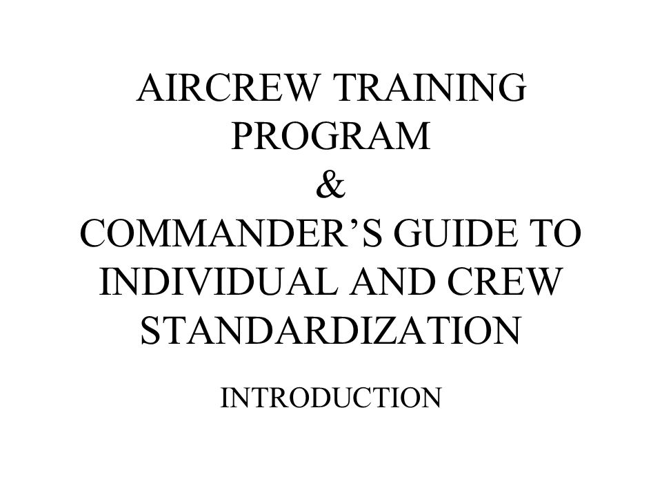 Reference: AR 95-1.AIRCREW TRAINING PROGRAM AUTHORITY: AR 95-1, Chapter 4.