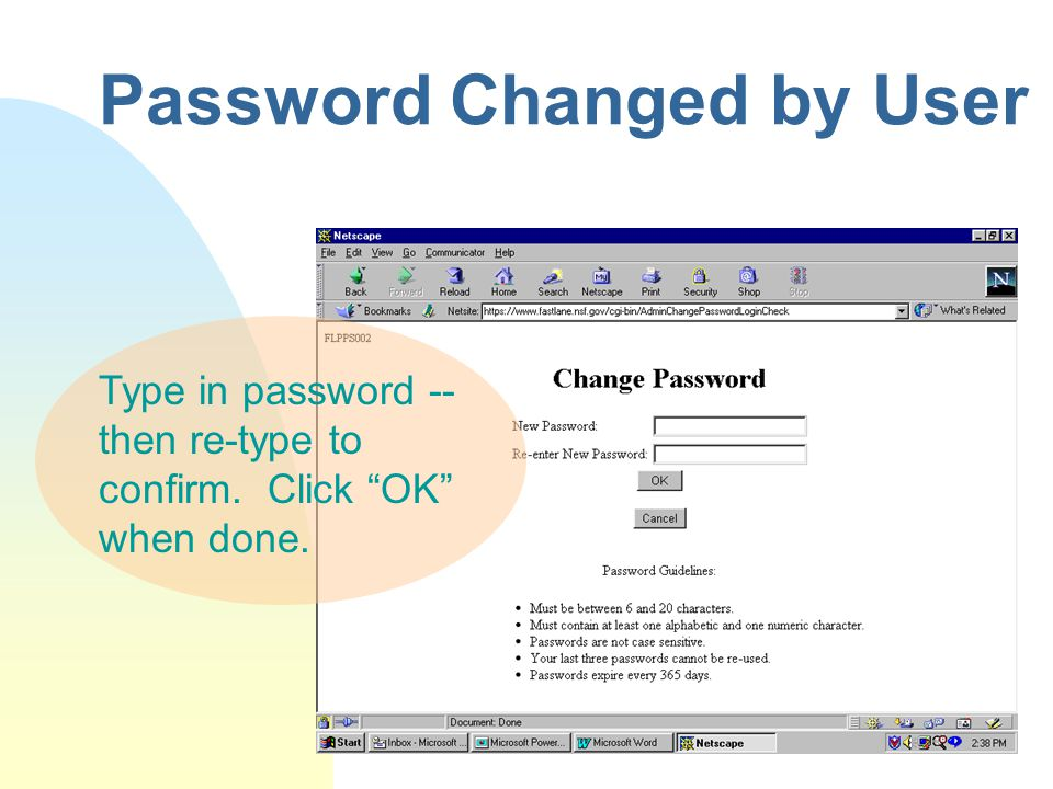 """Password Changed by User Type in password -- then re-type to confirm. Click """"OK"""" when done."""