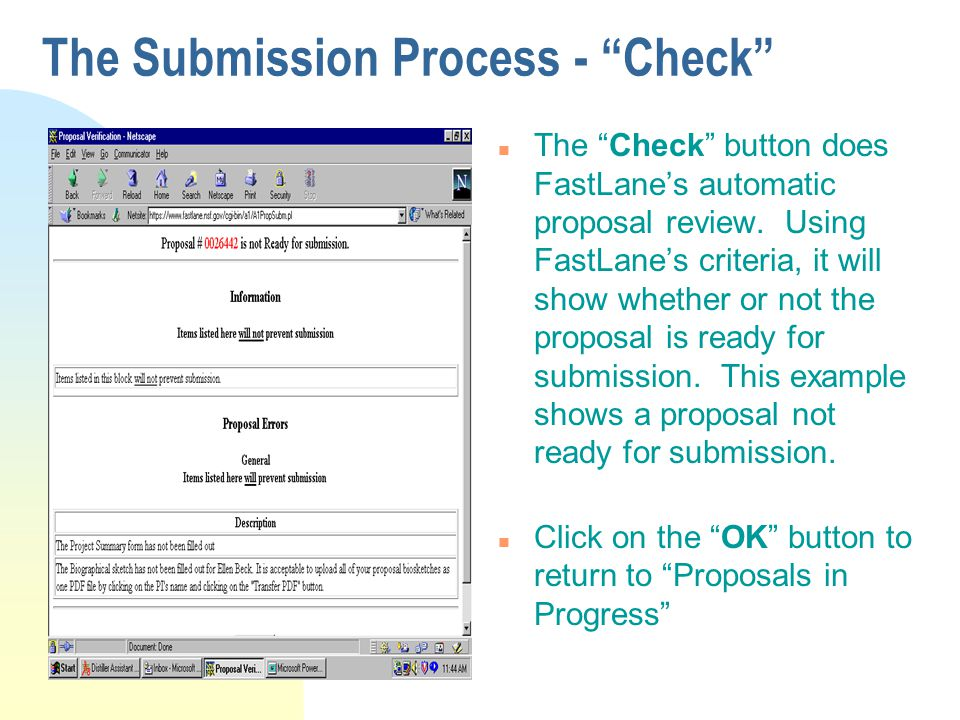 """The Submission Process - """"Check"""" n The """"Check"""" button does FastLane's automatic proposal review. Using FastLane's criteria, it will show whether or no"""