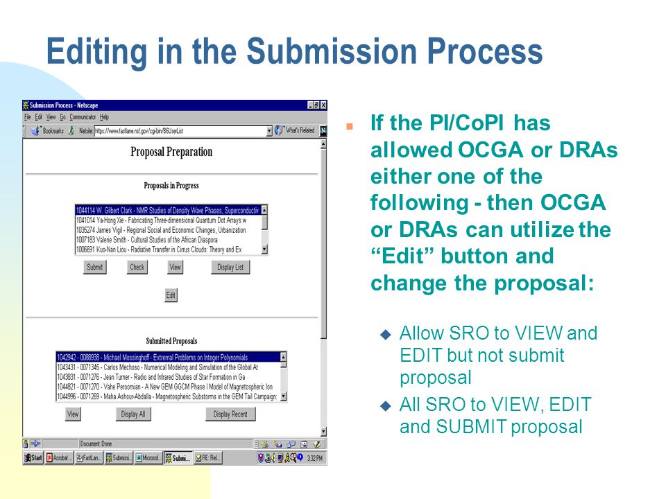 """Editing in the Submission Process n If the PI/CoPI has allowed OCGA or DRAs either one of the following - then OCGA or DRAs can utilize the """"Edit"""" but"""