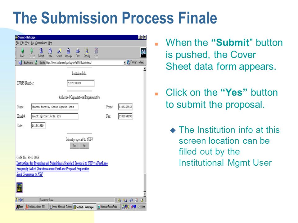 """The Submission Process Finale n When the """"Submit"""" button is pushed, the Cover Sheet data form appears. n Click on the """"Yes"""" button to submit the propo"""