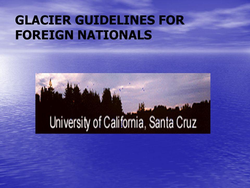 GLACIER GUIDELINES FOR FOREIGN NATIONALS
