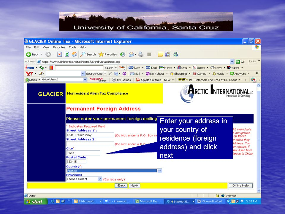 Enter your address in your country of residence (foreign address) and click next