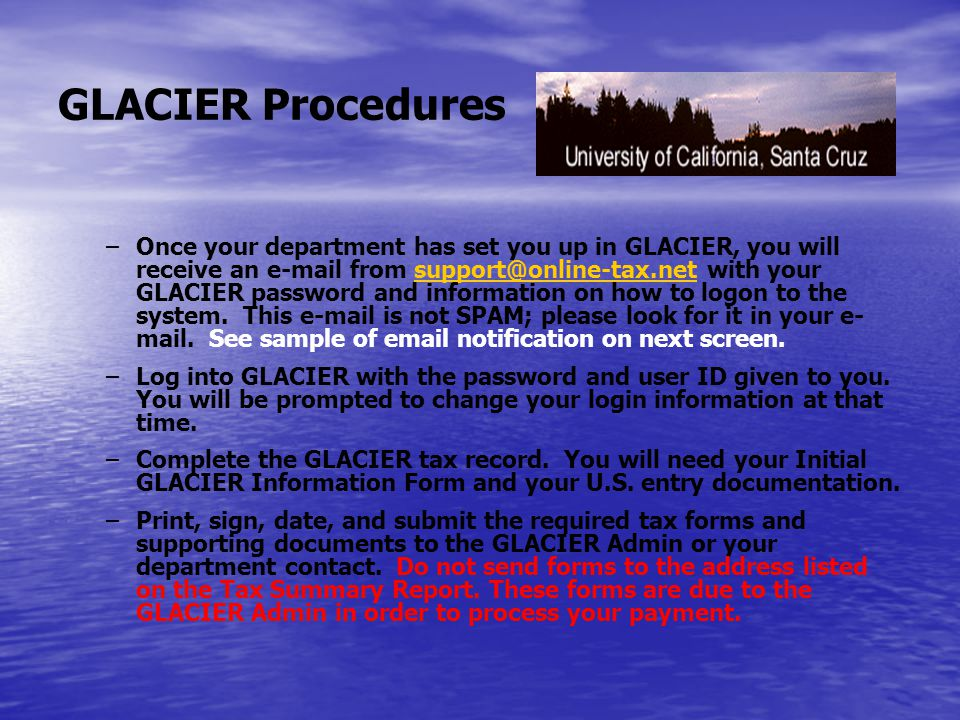 GLACIER Guidelines for Foreign Nationals Check the box that describes your relationship with U.C.