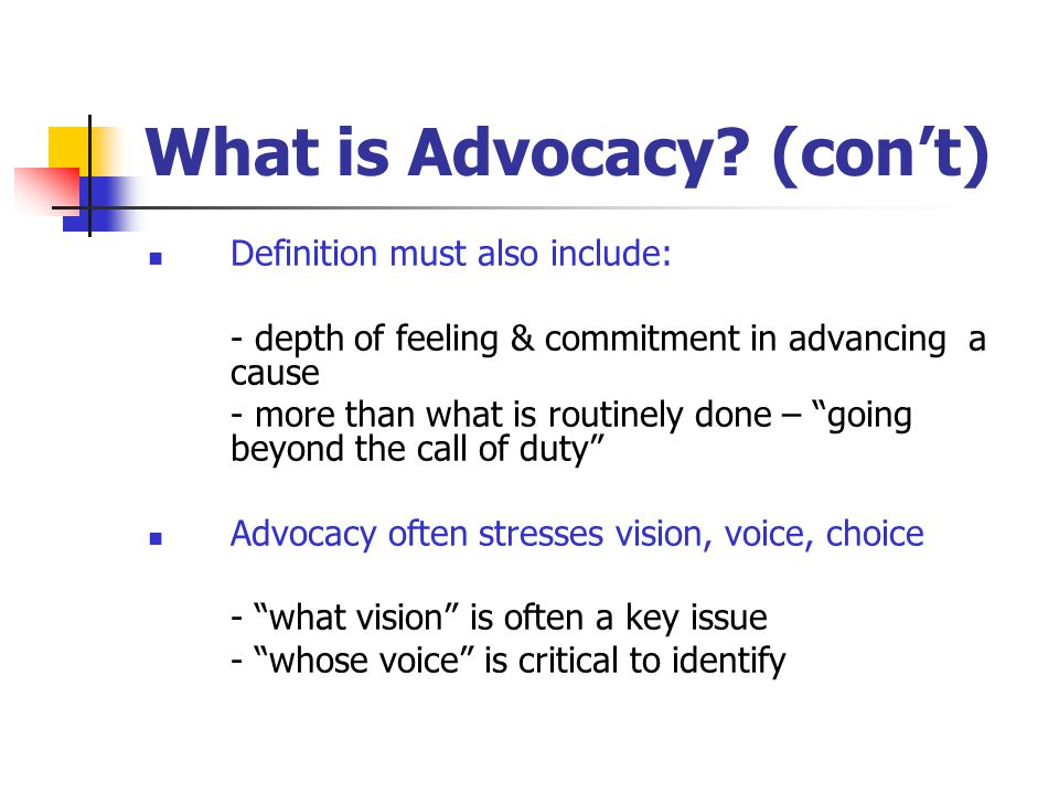 Why Advocacy is Necessary.Rights – concerned with law & social structures (e.g.
